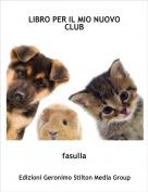 fasulla - LIBRO PER IL MIO NUOVO CLUB