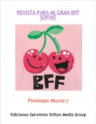 Penelope Mouse:) - REVISTA PARA MI GRAN BFFSOFHIE