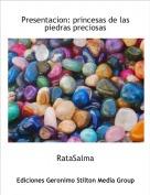 RataSalma - Presentacion: princesas de las piedras preciosas