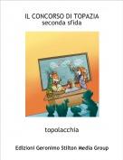 topolacchia - IL CONCORSO DI TOPAZIAseconda sfida
