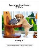 Marthy <3 - Concurso de Animales(2ª Parte)