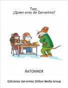 RATONIKER - Test.¿Quien eres de Geronimo?