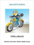 TOPELLARACHE - UNA MOTO NUOVA