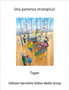 Toper - Una partenza stratopica!