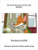 Ratobailarina2008 - Un árticulo para el Eco del Roedor