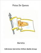 Marieta - Pistas De Quesos