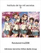 Ratobaialrina2008 - Instituto de los mil secretos-5-