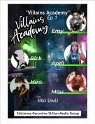 "Niki UwU - ""Villains Academy""      Ep 1"