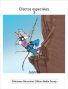 Juanito - Efectos especiales3
