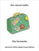 Zita Vermeulen - Een nieuwe koffer