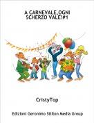 CristyTop - A CARNEVALE,OGNI SCHERZO VALE!#1