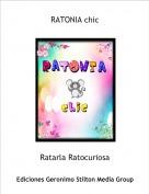 Ratarla Ratocuriosa - RATONIA chic
