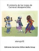 elerojo10 - El misterio de los trajes de Carnaval desaparecidos