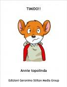 Annie topolinda - TIMIDO!!