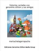 martuchalagarrapucha - historias variadas con geronimo stilton y sus amigos