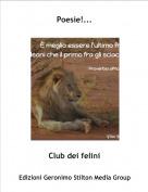 Club dei felini - Poesie!...
