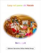 Bettysquit - Lucy nel paese del Natale