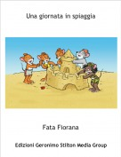 Fata Fiorana - Una giornata in spiaggia