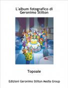 Topoale - L'album fotografico di Geronimo Stilton