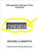 MOZZARELLA AMMUFFITA - Informazioni utili per il mio concorso