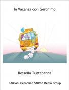 Rossella Tuttapanna - In Vacanza con Geronimo