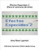 Amy Rose Lypnton - Efectos Especiales 2(Para el concurso de Anie)