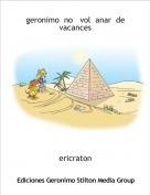 ericraton - geronimo  no   vol  anar  de  vacances