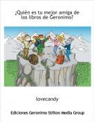 lovecandy - ¿Quién es tu mejor amiga de los libros de Geronimo?