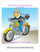 Reportera Aventurera - Tea: Para el concurso de Julinda