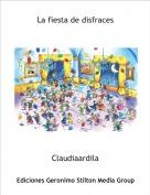 Claudiaardila - La fiesta de disfraces