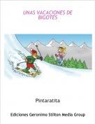 Pintaratita - UNAS VACACIONES DE BIGOTES