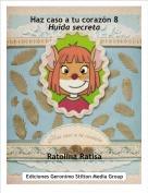 Ratolina Ratisa - Haz caso a tu corazón 8Huida secreta