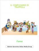 Fanna - IL COMPLEANNO DI TRAPPOLA
