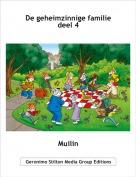 Muilin - De geheimzinnige familie deel 4