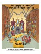 Knagerknul - Het magische boek! (lerenlezen-reeks, deel 3)