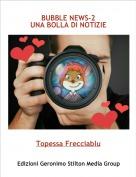 Topessa Frecciablu - BUBBLE NEWS-2UNA BOLLA DI NOTIZIE
