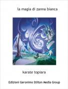 karate topiara - la magia di zanna bianca