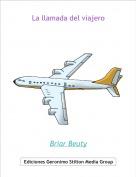 Briar Beuty - La llamada del viajero