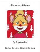 By Topolacchia - Giornalino di Natale