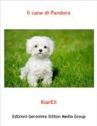 KiarEli - Il cane di Pandora