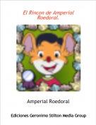 Amperial Roedoral - El Rincon de Amperial Roedoral.