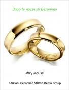 Miry Mouse - Dopo le nozze di Geronimo
