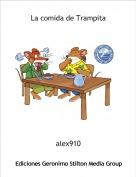 alex910 - La comida de Trampita