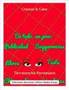 Terratoncita Parmesano - Cheese & Cake