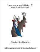 Chedarcilla Quesita - Las aventuras de Nicky: El vampiro misterioso