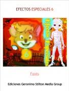 Foots - EFECTOS ESPECIALES 6