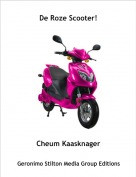 Cheum Kaasknager - De Roze Scooter!