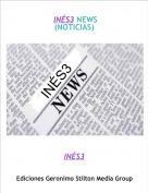 INÉS3 - INÉS3 NEWS(NOTICIAS)