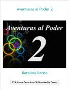 Ratolina Ratisa - Aventuras al Poder 2