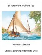 Periodista Stilton - El Verano Del Club De Tea